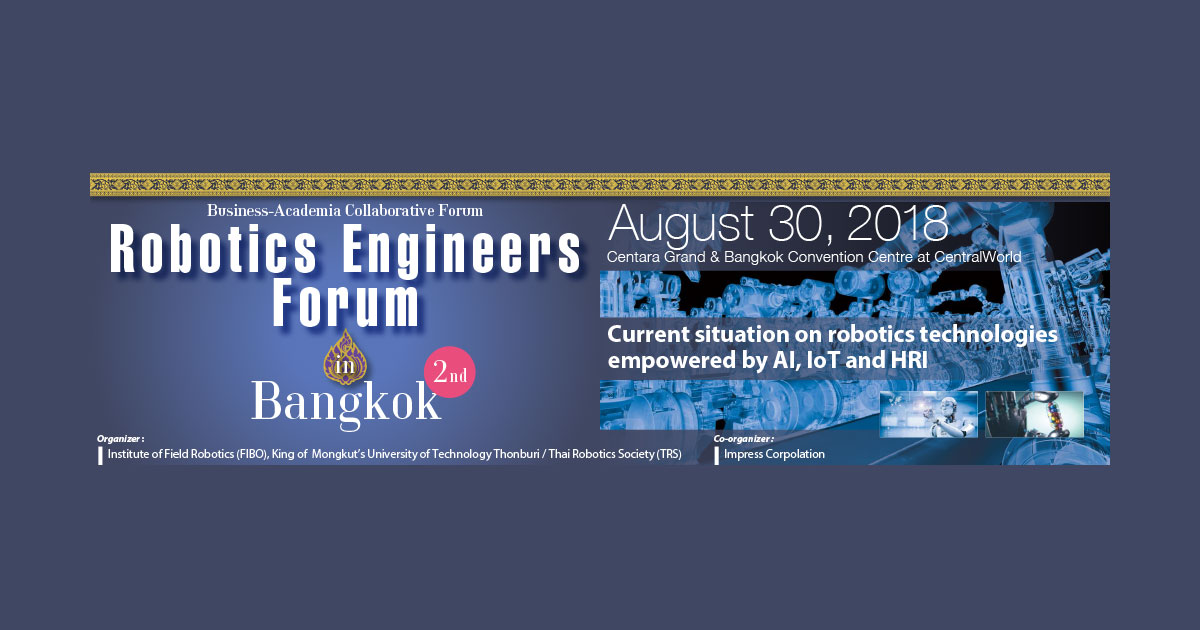 2nd Robotics Engineers Forum In Bangkok 2018 Current Situation On
